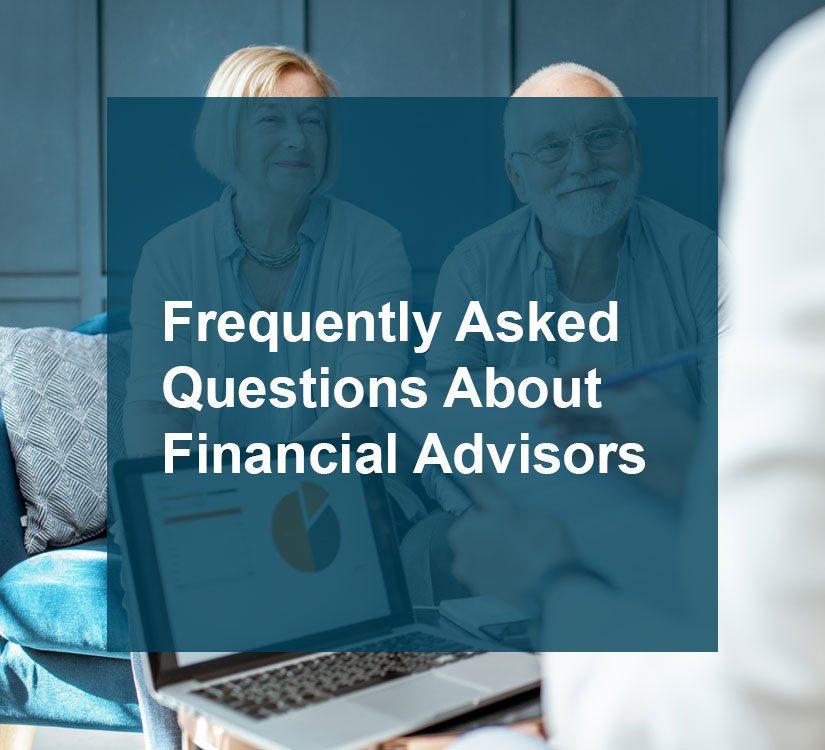FAQ financial advisors blog