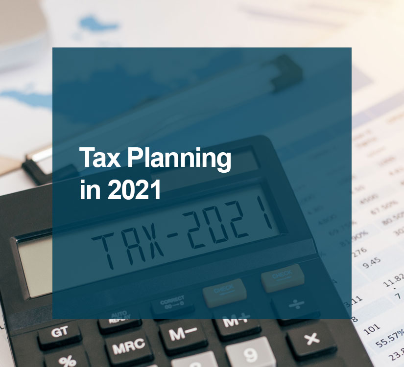 Tax Planning in 2021 Blog